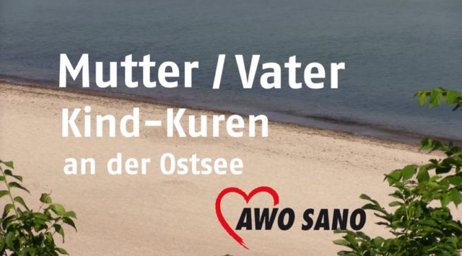 Mutter-Vater-Kind-Kuren der AWO SANO